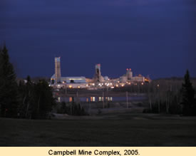 Campbell Mine Complex, 2005