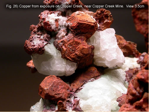 Fig. 26) Copper from exposure on Copper Creek, near Copper Creek Mine.  View 3.5cm