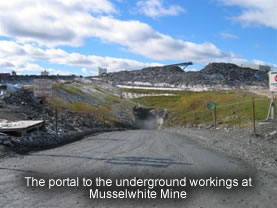 The portal to the underground workings at Musselwhite Mine